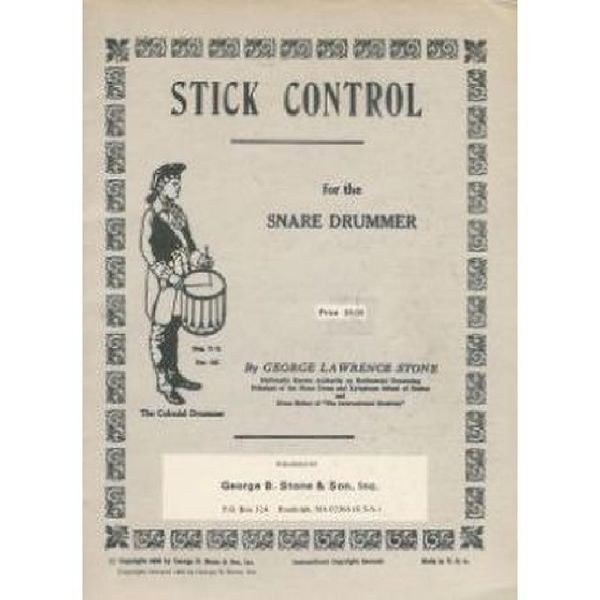 George Lawrence Stone: Stick Control For The Snare Drummer. Für kleine Trommel