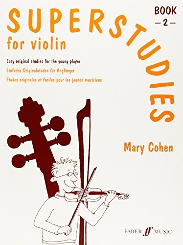 Superstudies: Bk. 2: (Solo Violin) (Faber Edition: Superstudies) by Mary Cohen (2006) Paperback [Musiknoten] [1600]
